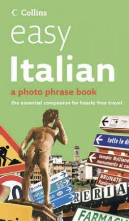 Collins Easy Italian: A Photo Phrase Book by Various