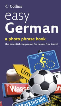 Collins Easy German: A Photo Phrase Book by Various