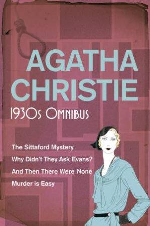 Agatha Christie: 1930s Omnibus by Agatha Christie