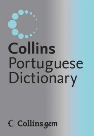 Collings Gem Portuguese Dictionary 4th Edition by Various