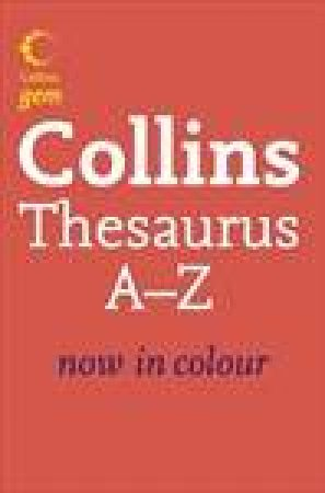 Collins Gem: Thesaurus A To Z by Collins