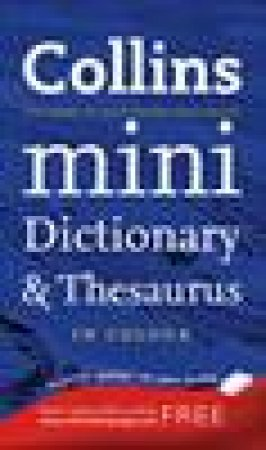 Collins Mini Dictionary and Thesaurus by Various