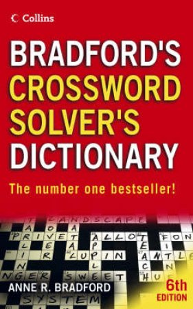 Collins: Bradfords Crossword Solver's Dictionary by Anne R Bradford