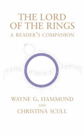 The Lord Of The Rings: A Reader's Companion by Wayne G Hammond & Christina Scull