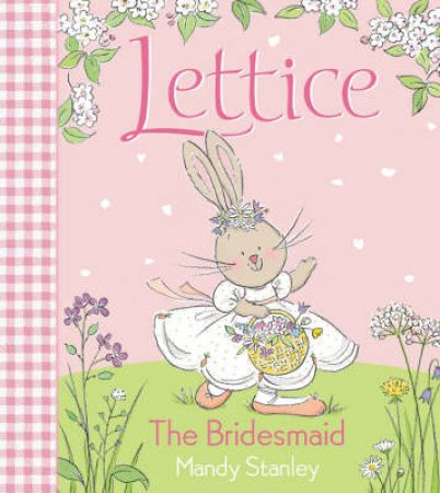 Lettice: The Bridesmaid - Book & CD by Mandy Stanley