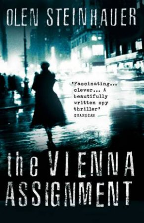 The Vienna Assignment by Olen Steinhauer