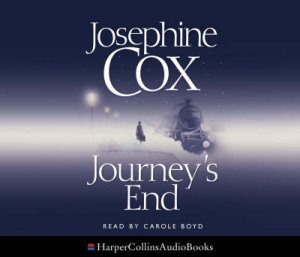 Journey's End - Abridged - CD by Josephine Cox