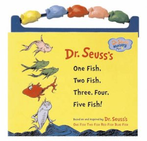 One Fish, Two Fish, Three, Four, Five Fish! by Dr Seuss