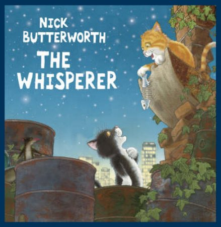 The Whisperer - Book & CD by Nick Butterworth