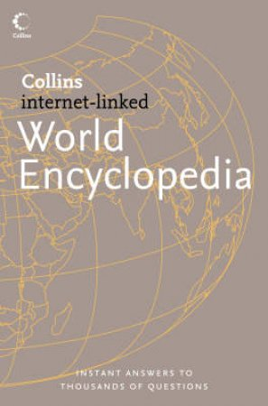 Collins Internet-Linked World Encyclopedia by Various