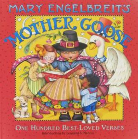 Mother Goose: One Hundred Best-Loved Verses by Mary Engelbreit