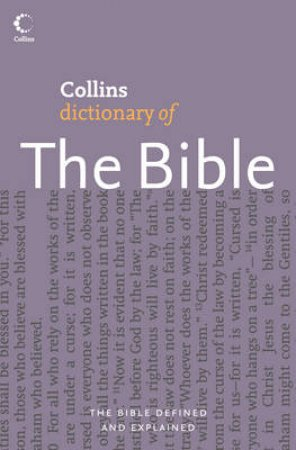 Collins Dictionary Of The Bible by Martin Manser & Martin Selman