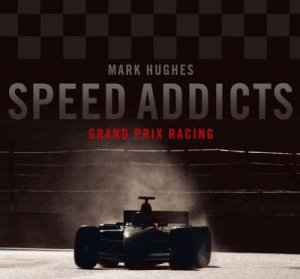 Speed Addicts by Mark Hughes