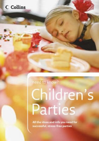 Collins Need To Know?: Children's Parties by Sean Callery