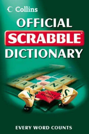 Collins Official Scrabble Dictionary by None