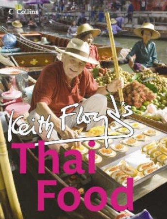 Floyd's Thai Food by Keith Floyd