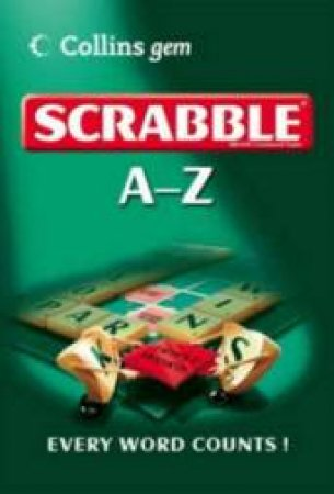 Collins Gem A-Z Of Scrabble by Unknown