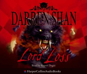 The Demonata #1: Lord Loss - Unabridged CD by Shan Darren