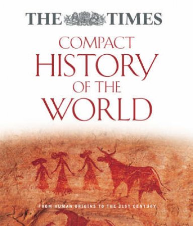 The Times: Compact History Of The World by Geoffrey Parker