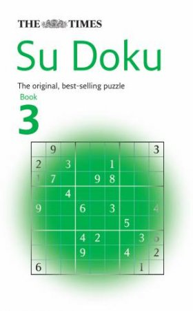 The Original Addictive Number-placing Puzzle by Wayne Gould