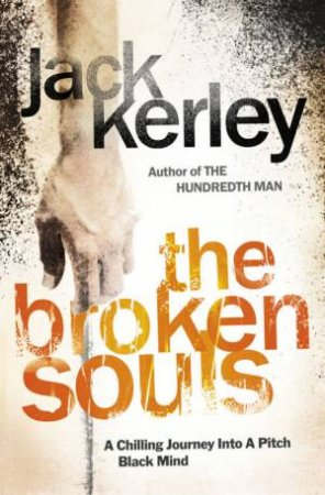The Broken Souls: A Carson Ryder Thriller by Jack Kerley