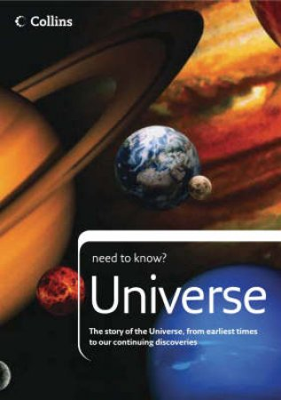 Collins Need To Know: Universe by Peter Grego