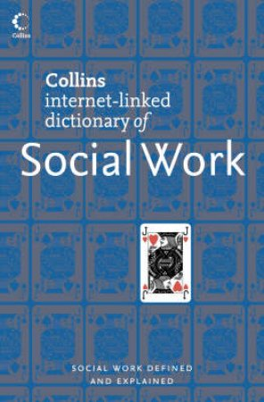 Collins Dictionary of Social Work by Martin Thomas and John Pierson