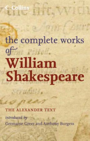 Collins: The Complete Works Of William Shakespeare by Shakespeare William