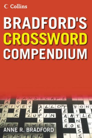 Collins: Bradford's Crossword Compendium by Anne R Bradford