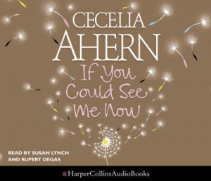 If You Could See Me Now - CD by Cecelia Ahern