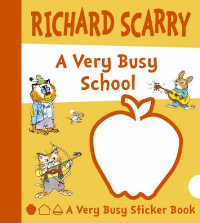 A Very Busy School by Richard Scarry