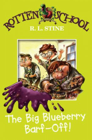 Big Blueberry Barf Off by R L Stine