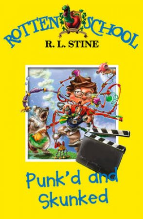 Punk'd And Skunked by R L Stine