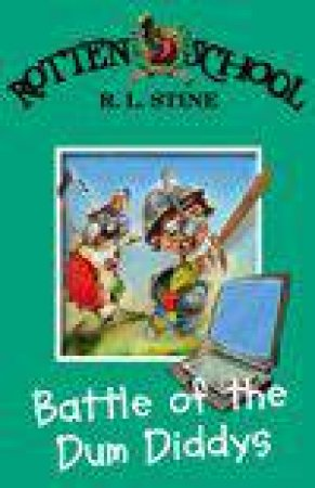 Battle Of The Dum Diddys by R L Stine