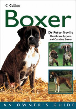 Boxer:  An Owner's Guide by Dr Peter Neville