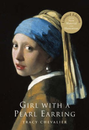 Girl With A Pearl Earring - Illustrated Ed by Tracy Chevalier