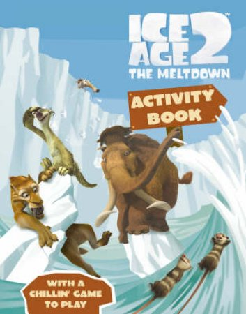 Ice Age 2 The Meltdown:  Activity Book by Unknown