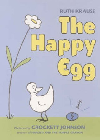 Happy Egg by Ruth Krauss