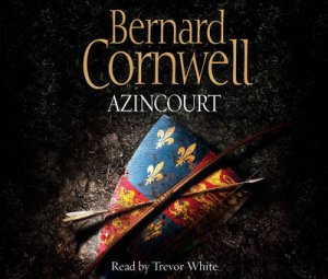 Azincourt Abridged 5/300 by Bernard Cornwell