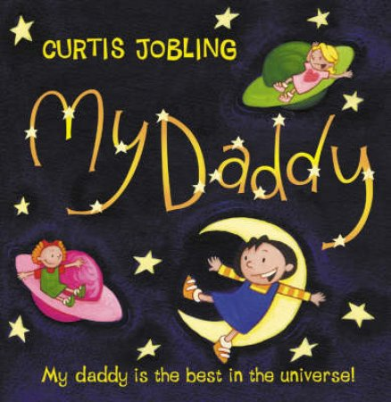 My Daddy (Mini Edition) by Curtis Jobling