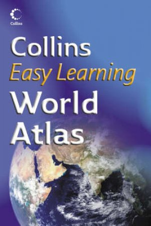 Collins Easy Learning: World Atlas by Various