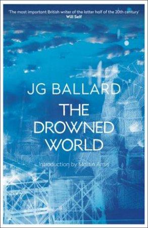 The Drowned World by J G Ballard