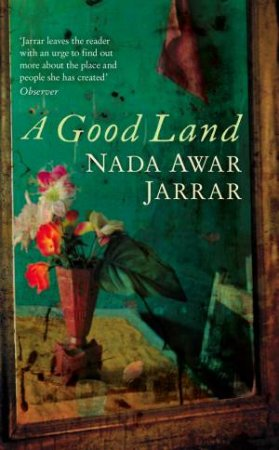 Good Land by Nada Awar Jarrar