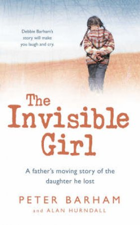 The Invisible Girl by Peter Barham & Alan Hurndall