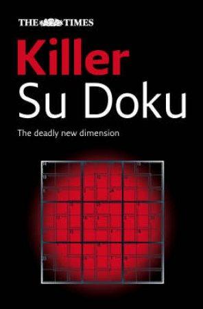 The Times: Killer Su Doku by Wayne Gould