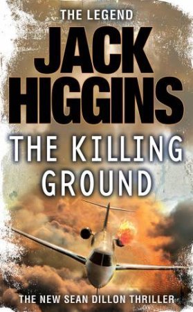 The Killing Ground by Jack Higgins