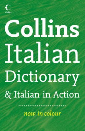 Collins Italian Dictionary Plus Italian In Action - 3rd Ed by Various