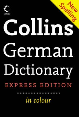 Collins Express German Dictionary by Various