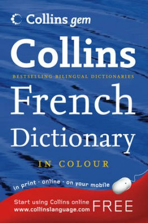 Collins Gem: French Dictionary - 9 Ed by Various