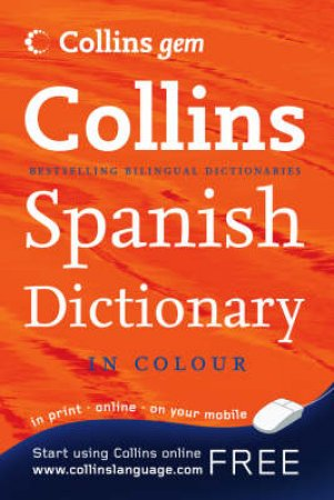 Collins Gem: Spanish Dictionary - 8 ed by Various